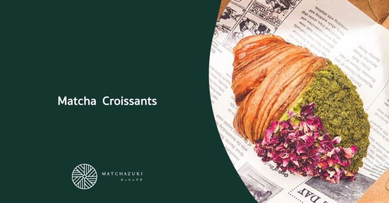 Matcha Croissants